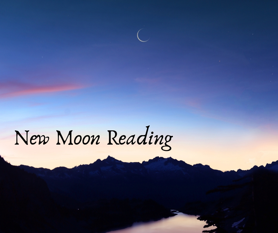 New Moon Reading